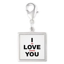 I So Love Hating You Silver Square Charm