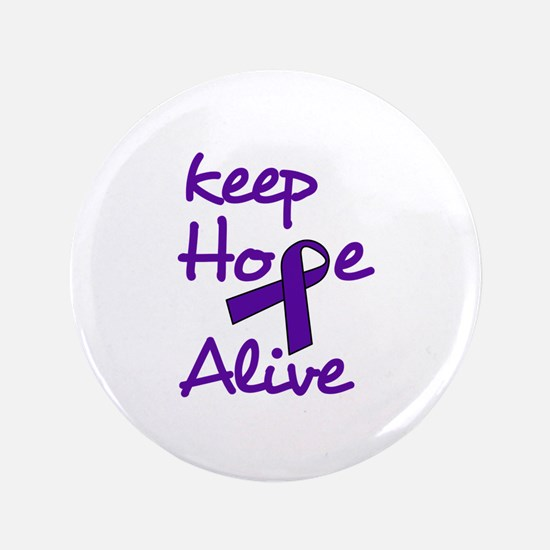 """Keep Hope Alive 3.5"""" Button"""