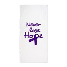 Never Lose Hope Beach Towel
