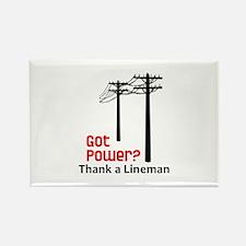 Got Power ? Thank A Lineman Magnets