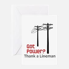 Got Power ? Thank A Lineman Greeting Cards