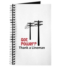 Got Power ? Thank A Lineman Journal
