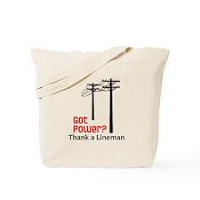 Got Power ? Thank A Lineman Tote Bag