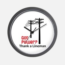 Got Power ? Thank A Lineman Wall Clock