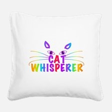 cat whisperer Square Canvas Pillow