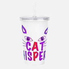 cat whisperer Acrylic Double-wall Tumbler