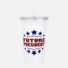 Future President Acrylic Double-wall Tumbler