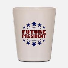 Future President Shot Glass