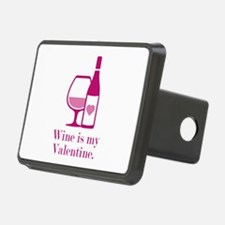 Wine Is My Valentine Hitch Cover