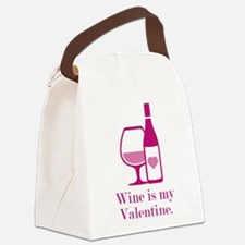 Wine Is My Valentine Canvas Lunch Bag