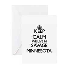 Keep calm we live in Savage Minneso Greeting Cards