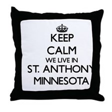 Keep calm we live in St. Anthony Minn Throw Pillow