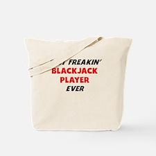 Best Freakin Blackjack Player Ever Tote Bag