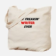 Best Freakin Writer Ever Tote Bag