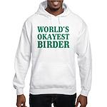 World's Okayest Birder Hooded Sweatshirt