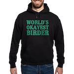 World's Okayest Birder Hoodie (dark)