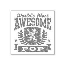 """World's Most Awesome Pop Square Sticker 3"""" x 3"""""""