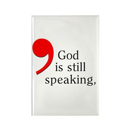 God is Still Speaking Rectangle Magnet (100 pack)