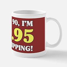 90th Birthday Gag Mugs