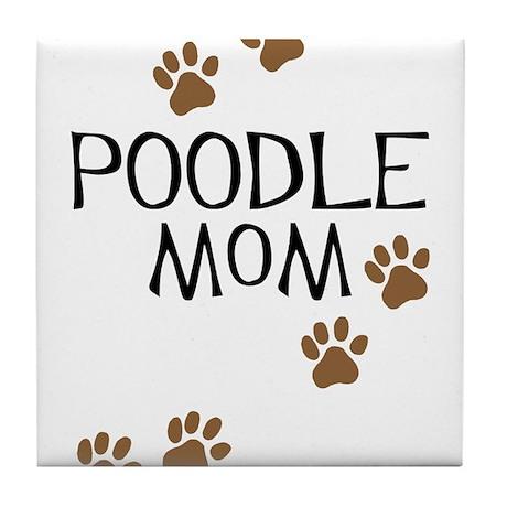Poodle Mom Tile Coaster