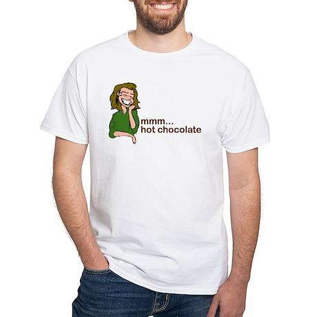 Mmm... Hot Chocolate White T-Shirt