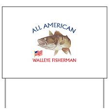 AMERICAN WALLEYE FISHERMAN Yard Sign