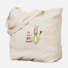 WE ARE NOT AMUSED Tote Bag