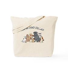 I Am the Crazy Dog Lady Tote Bag