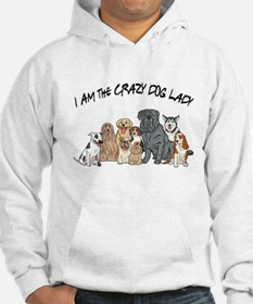 I Am the Crazy Dog Lady Jumper Hoody
