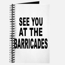 See You at the Barricades Journal