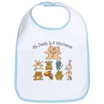 My Daddy Is A Veterinarian Baby/Toddler Bib