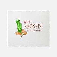 Hot Arizona But It's Dry Heat Throw Blanket