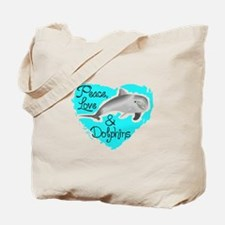 PEACE LOVE AND DOLPHINS Tote Bag