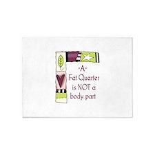 A FAT QUARTER 5'x7'Area Rug