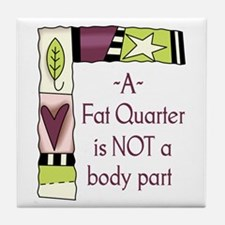 A FAT QUARTER Tile Coaster