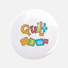 "QUILT 3.5"" Button"
