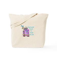 GOD TOLD NOAH Tote Bag