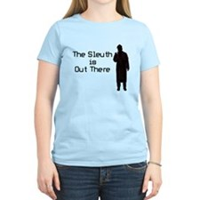 Sleuth Out There T-Shirt