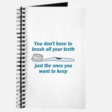 BRUSH ALL YOUR TEETH Journal