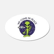 WE COME IN PEACE Wall Decal