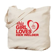 This Girl Loves Her Welder Tote Bag