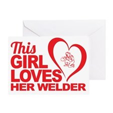 This Girl Loves Her Welder Greeting Card