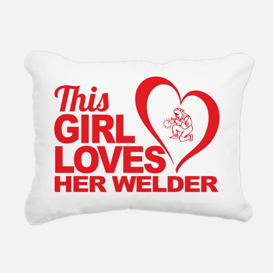 This Girl Loves Her Weld Rectangular Canvas Pillow