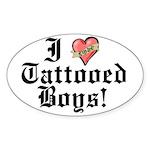 I love Tattooed Boys Oval Sticker