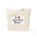 I love Tattooed Boys Tote Bag