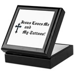 Jesus Loves My Tattoos Keepsake Box