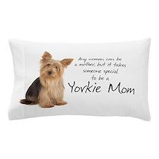Yorkie Mom Pillow Case
