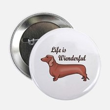 """LIFE IS WIENDERFUL 2.25"""" Button (10 pack)"""