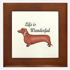 LIFE IS WIENDERFUL Framed Tile