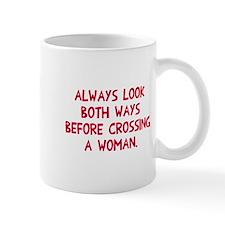 Always looks both ways Mug